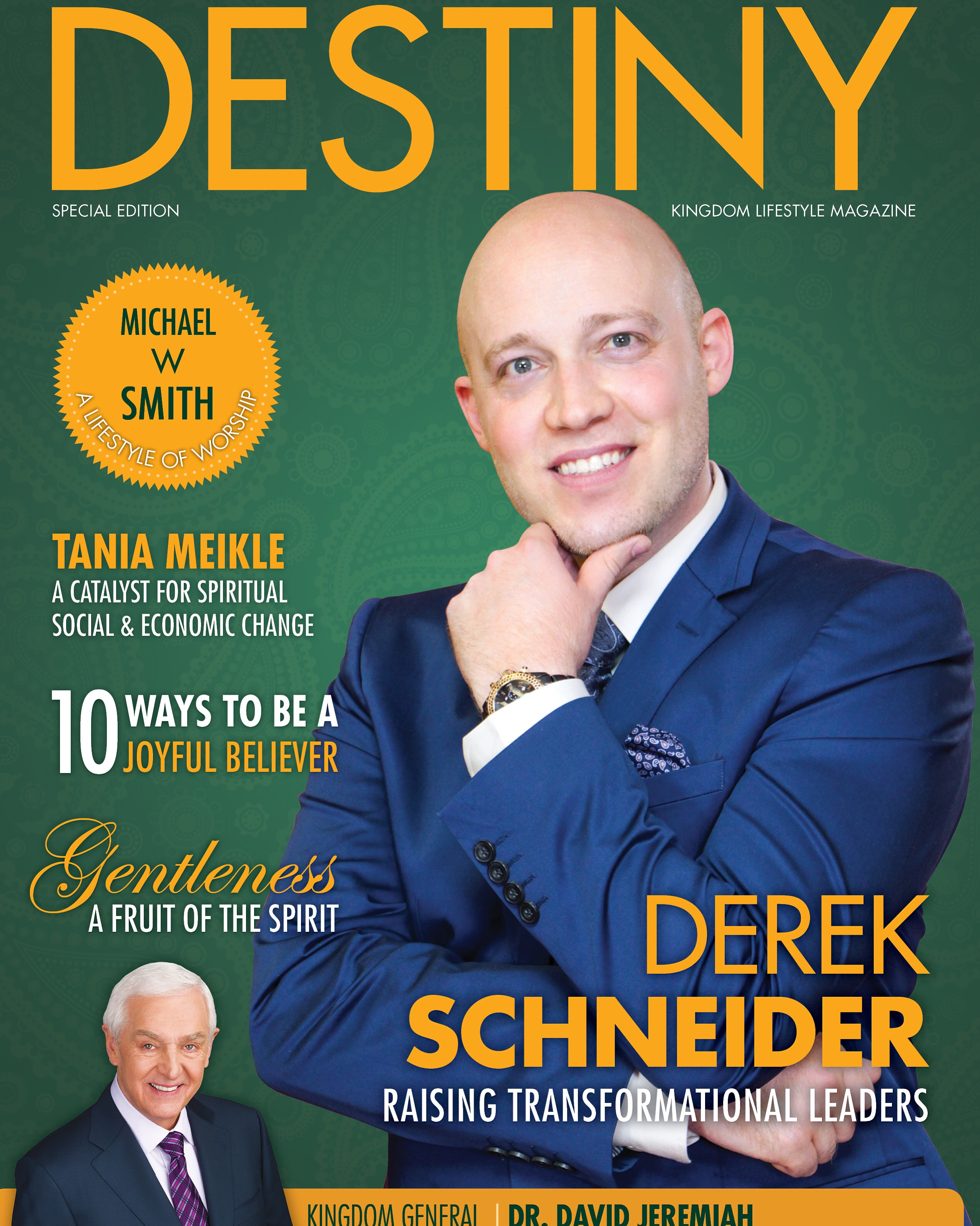 Pastor Derek Schneider: Cover story in a Special Edition of Destiny magazine!